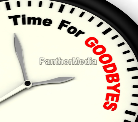 time for goodbyes message significa adios