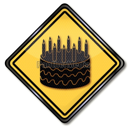 sign with birthday cake