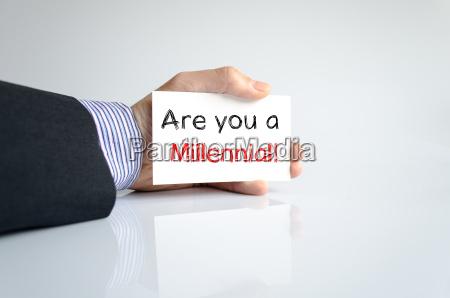 are you a millennial text concept