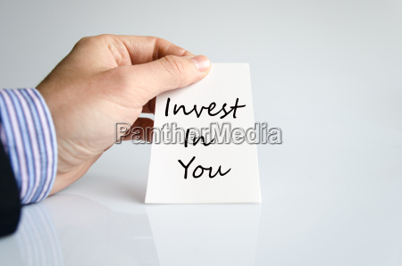 invest in you text concept