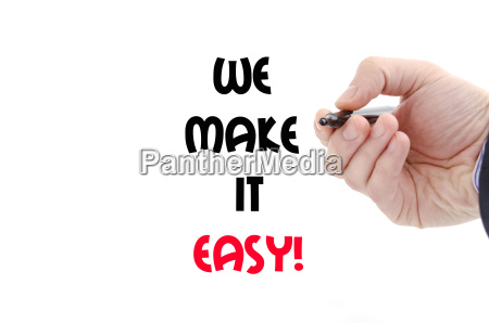 we make it easy text concept